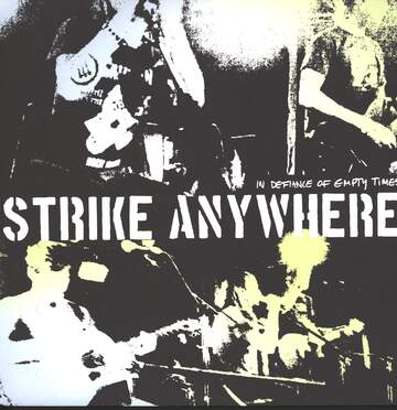 Strike Anywhere: In Defiance Of Empty Times