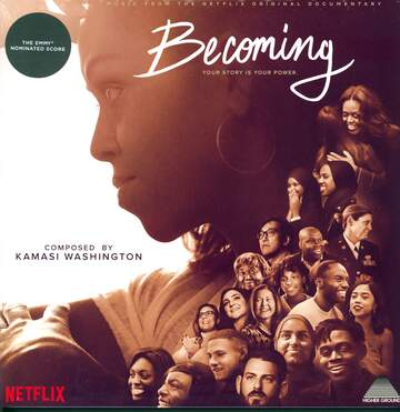 Kamasi Washington: Becoming (Music From The Netflix Original Documentary)