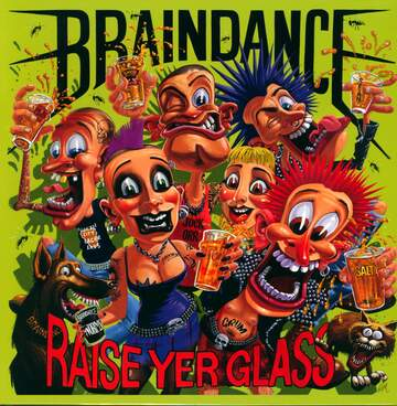 Braindance: Raise Yer Glass