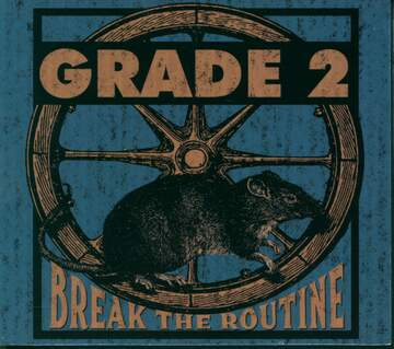 Grade: Break The Routine