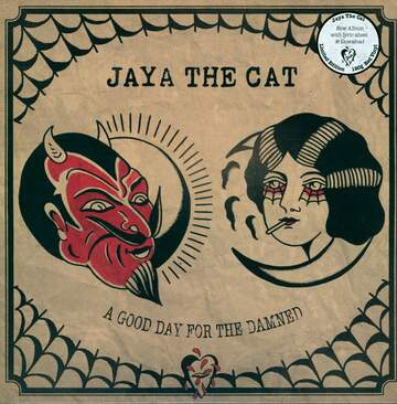 Jaya The Cat: A Good Day For The Damned