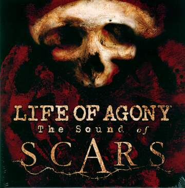 Life Of Agony: The Sound Of Scars