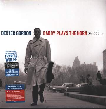 Dexter Gordon: Daddy Plays The Horn