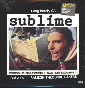 Sublime / Raliegh Theodore Sakers: Robbin' The Hood