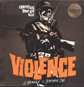 L'Orange / Jeremiah Jae: Complicate Your Life With Violence