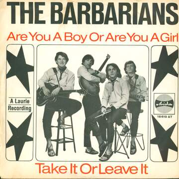 The Barbarians: Are You A Boy Or Are You A Girl