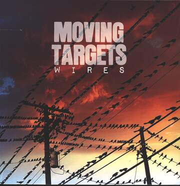 Moving Targets: Wires