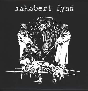 Makabert Fynd: EP#s And Demos 2008 - 2013