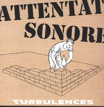 Attentat Sonore: Turbulences