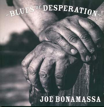 Joe Bonamassa: Blues Of Desperation