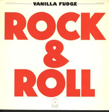 Vanilla Fudge: Rock & Roll