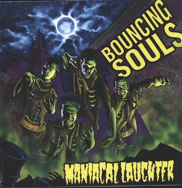 The Bouncing Souls: Maniacal Laughter