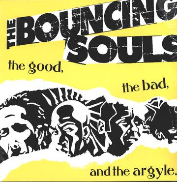The Bouncing Souls: The Good, The Bad, And The Argyle.
