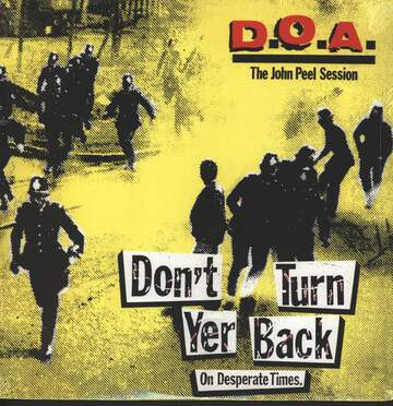 D.O.A.: Don't Turn Your Back - John Peel Session