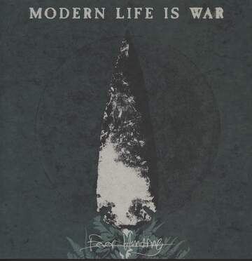 Modern Life Is War: Fever Hunting