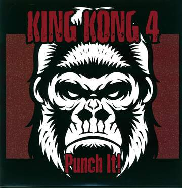 The King Kong 4: Punch It!