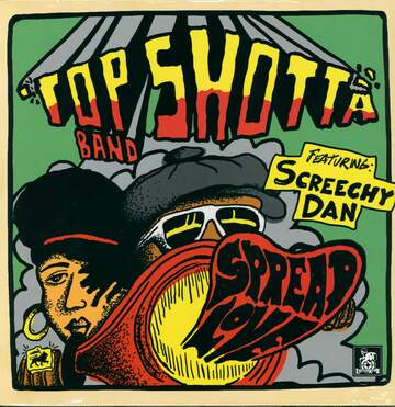 Top Shotta Band / Screechy Dan: Spread Love
