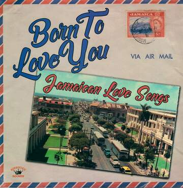 Various: Born to Love You: Jamaican Love Songs