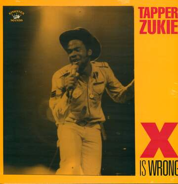 Tapper Zukie: X Is Wrong
