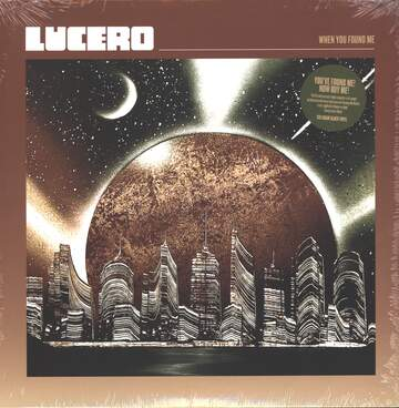 Lucero: When You Found Me