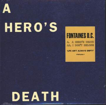 Fontaines D.C.: A Hero's Death / I Don't Belong