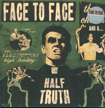 Face To Face: Three Chords And A Half Truth