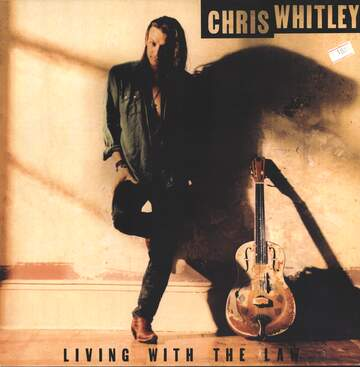 Chris Whitley: Living With The Law