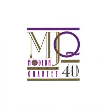 The Modern Jazz Quartet: MJQ 40