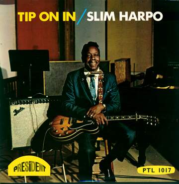 Slim Harpo: Tip On In