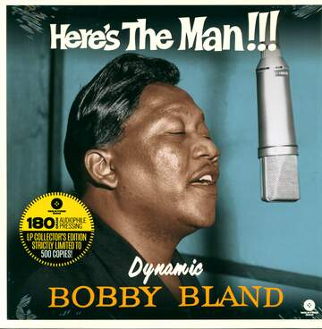 Bobby Bland: Here's The Man!!!
