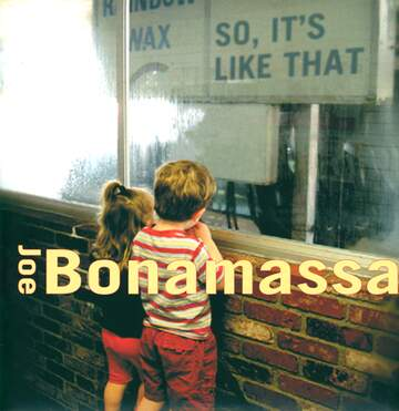Joe Bonamassa: So It's Like That