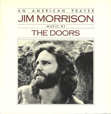 Jim Morrison / The Doors: An American Prayer