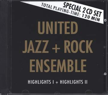 The United Jazz+Rock Ensemble: Highlights I + Highlights II