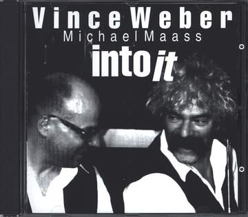 Vince Weber / Michael Maass: Into It