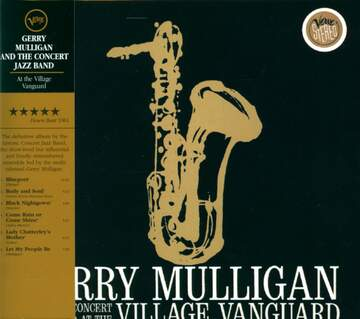 Gerry Mulligan & The Concert Jazz Band: At The Village Vanguard