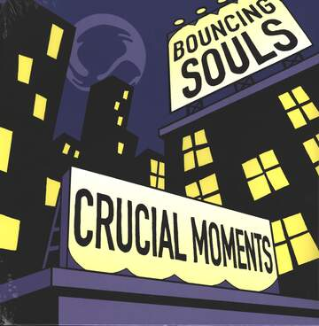 The Bouncing Souls: Crucial Moments