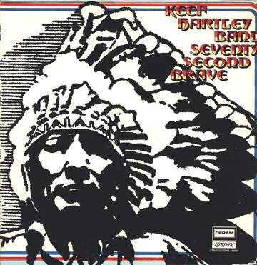The Keef Hartley Band: Seventy Second Brave