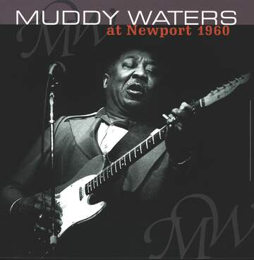 Muddy Waters: Muddy Waters At Newport 1960