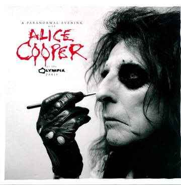 Alice Cooper: A Paranormal Evening With Alice Cooper At The Olympia Paris