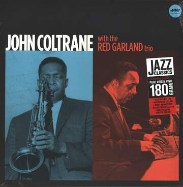 John Coltrane / The Red Garland Trio: John Coltrane With The Red Garland Trio