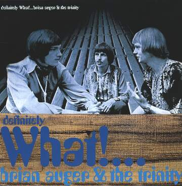 Brian Auger & The Trinity: Definitely What!