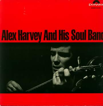 Alex Harvey & His Soul Band: Alex Harvey & His Soul Band