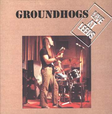 The Groundhogs: Live At Leeds