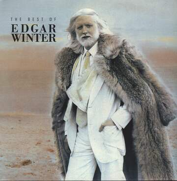 Edgar Winter: The Best Of Edgar Winter