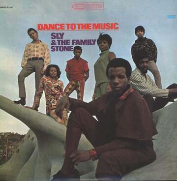 Sly & The Family Stone: Dance To The Music