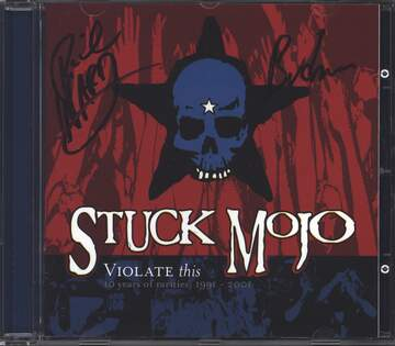 Stuck Mojo: Violate This