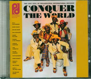 Various: Conquer The World (The Lost Soul Of Philadelphia International Records)