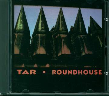 Tar: Roundhouse