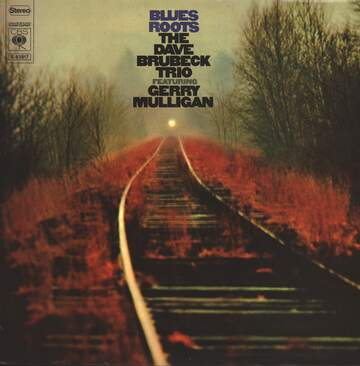 The Dave Brubeck Trio / Gerry Mulligan: Blues Roots
