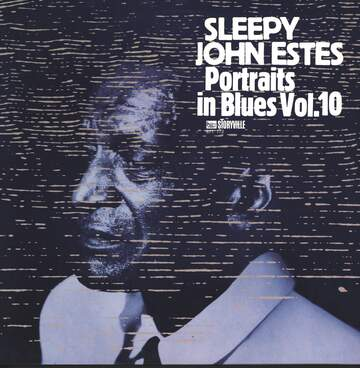 Sleepy John Estes: Portraits In Blues Volume 10